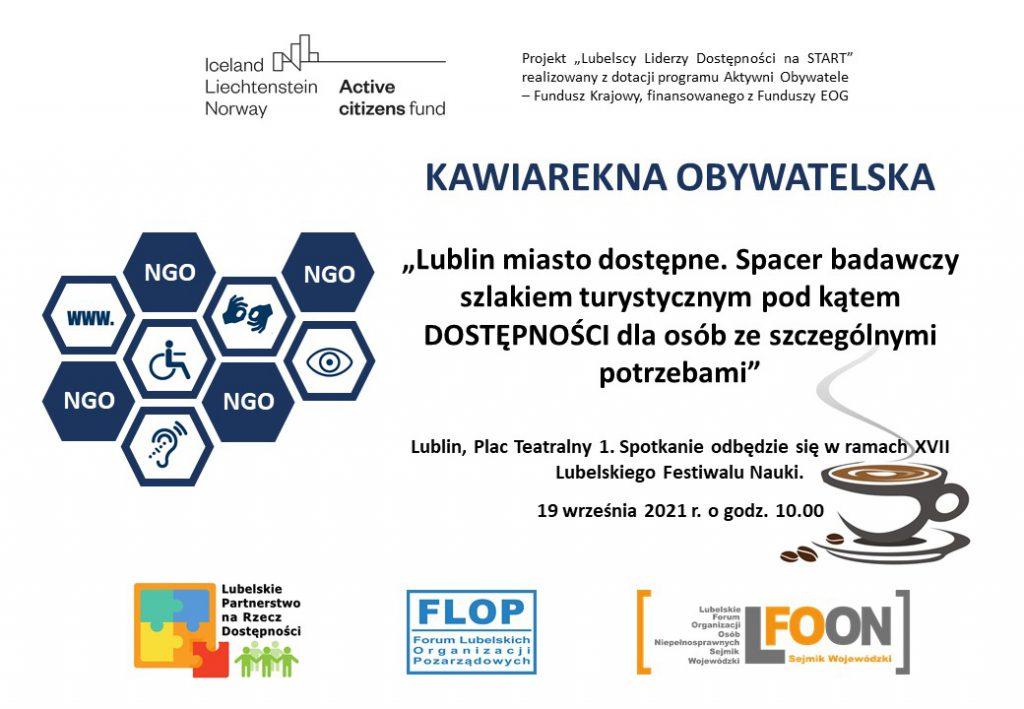 """Kawiarenka obywatelska . """"Lublin miasto dostępne. Spacer badawczy szlakiem turystycznym pod kątem DOSTĘPNOŚCI dla osób ze szczególnymi potrzebami"""""""