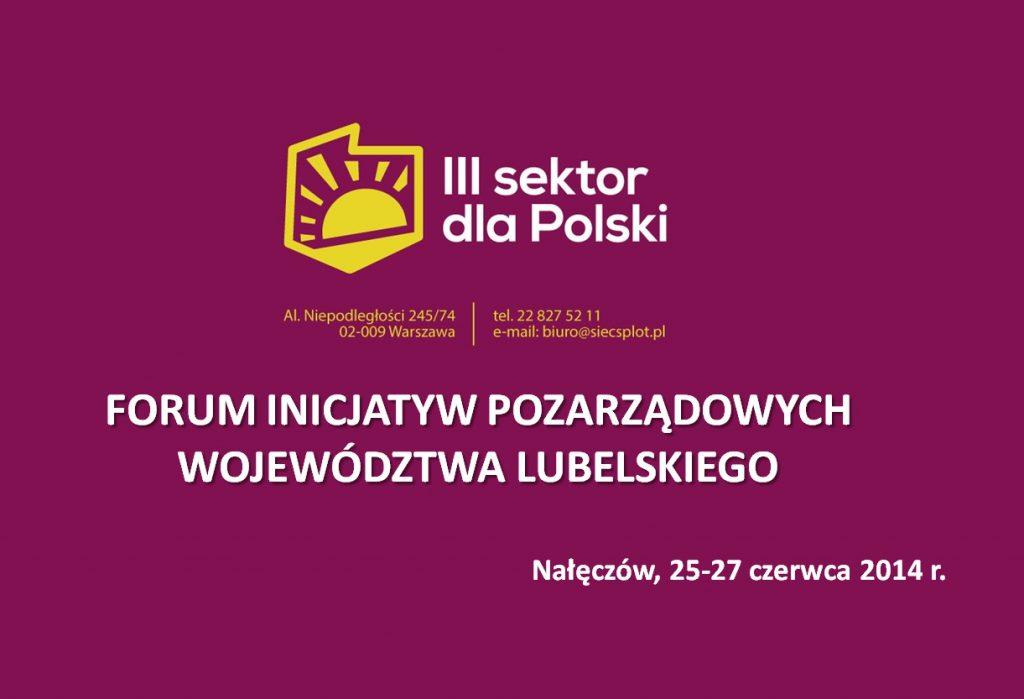 Lubelskie Forum Inicjatyw Pozarządowych 2014